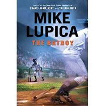 The Batboy - Mike Lupica Study Questions