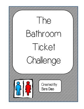 The Bathroom Ticket Challenge