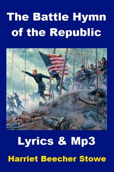 The Battle Hymn of the Republic - Lyrics and Mp3