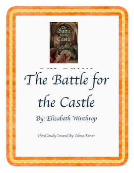 The Battle for the Castle Novel Study