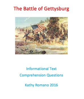 Informational Text and Comprehension Questions for The Battle of Gettysbug