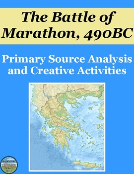 The Battle of Marathon Primary Source Analysis and Creative Writing Prompts