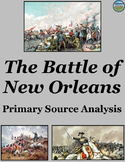The Battle of New Orleans Primary Source Analysis