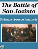 The Battle of San Jacinto Primary Source Analysis