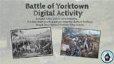 The Battle of Yorktown: Digital Activity