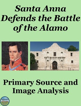 The Battle of the Alamo According to Santa Anna Text and Image Analysis