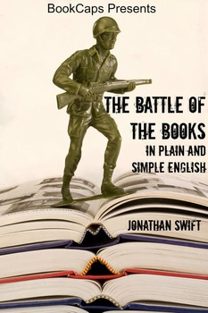 The Battle of the Books In Plain and Simple English (Translated)