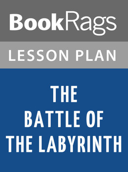 The Battle of the Labyrinth Lesson Plans
