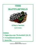 """The Battlefield"" Original Script and Comprehension Questi"