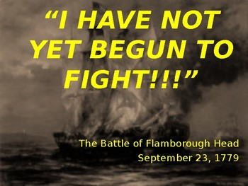 The Battles of Flamborough Head, KIngs Mountain, and Cowpens