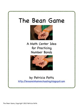 The Bean Game:  Practicing the Number Bonds on Sums of 2 to 10