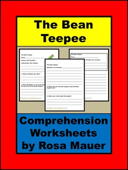 The Bean Teepee Reading Comprehension Worksheets
