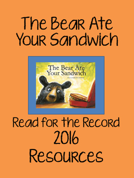 The Bear Ate Your Sandwich - Read for the Record 2016 - Re