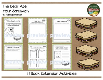 The Bear Ate Your Sandwich by Sarcone-Roach 11 Book Extension Activities NO PREP