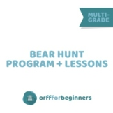 The Bear Hunt Program with Lessons