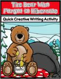 The Bear Who Forgot to Hibernate ~ Quick Writing Activity