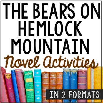 The Bears on Hemlock Mountain Novel Study Unit Activities, In 2 Formats