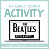 The Beatles Lesson & Activity for Google Slides™ | Distanc