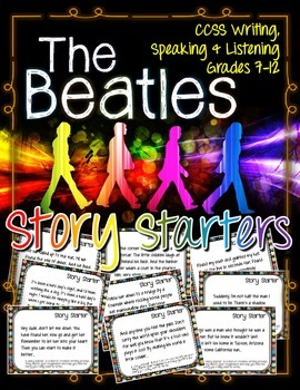The Beatles Story Starters and Journal Prompts: Grades 7-12