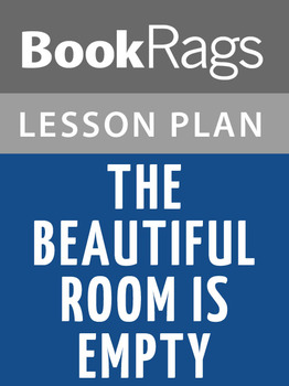 The Beautiful Room Is Empty Lesson Plans