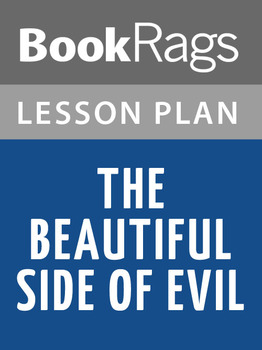 The Beautiful Side of Evil Lesson Plans