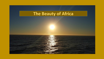 A Look Into The Beauty of Africa