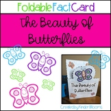 The Beauty of Butterflies {Foldable Fact Card}