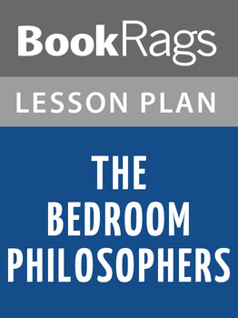 The Bedroom Philosophers Lesson Plans