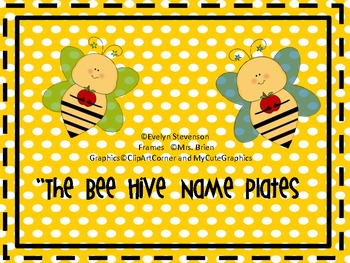 The Bee Hive Name Plates