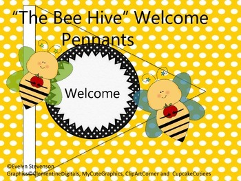 The Bee Hive Welcome Pennants