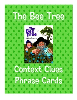The Bee Tree Context Clues Phrase Cards