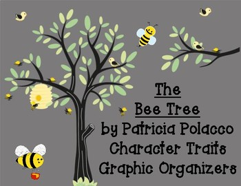 The Bee Tree by Patricia Polacco Character Traits Graphic