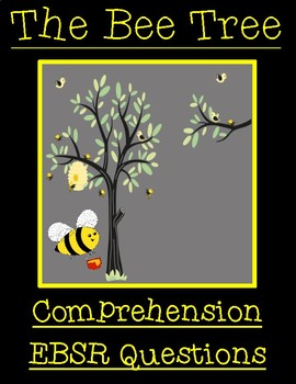The Bee Tree by Patricia Polacco Comprehension EBSR Questions and Writing Task