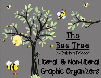 The Bee Tree by Patricia Polacco Literal & Non-literal Language Organizers