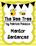The Bee Tree by Patricia Polacco Mentor Sentences