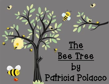 The Bee Tree by Patricia Polacco Organizer for Mary Ellen's Character Traits