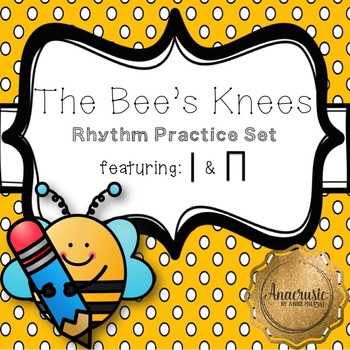 "The Bee's Knees - Interactive Practice Set for ""ta"" & ""ti-ti"""