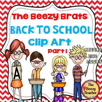 The Beezy Brats Back to School Clip Art Part 1
