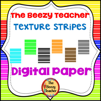 The Beezy Teacher Texture Stripes Digital Paper