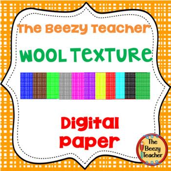 The Beezy Teacher Wool Texture Digital Paper
