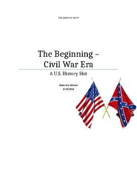 The Beginning-Civil War Era