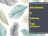 The Beginning and Ending of your Speech