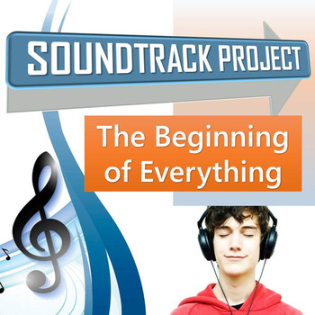 The Beginning of Everything - Soundtrack Project