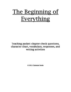 The Beginning of Everything Teaching Packet