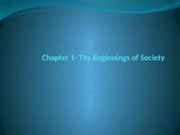 The Beginnings of Society PowerPoint