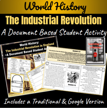 The Beginnings of the Industrial Revolution in England: ~A Student Activity~
