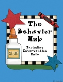 The Behavior Hub with Intervention Tools