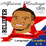 The Believer Series - ANDRE DE GRASSE/African Heritage/NO