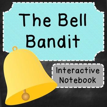 The Bell Bandit Interactive Notebook