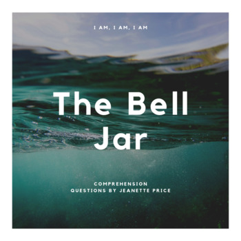 The Bell Jar Chapter Comprehension Questions; Reading Journal; Sylvia Plath